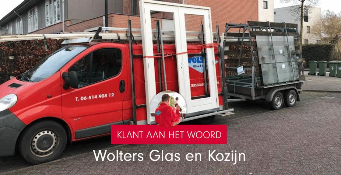 Klant aan het woord: Wolters Glas en Kozijn
